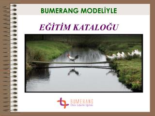 BUMERANG MODELIYLE   EGITIM KATALOGU
