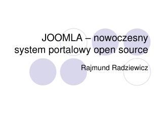 JOOMLA – nowoczesny system portalowy open source