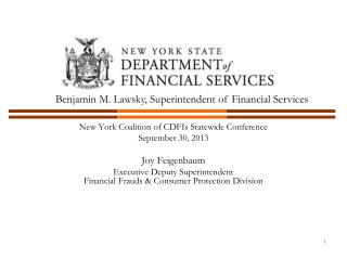 New York Coalition of CDFIs Statewide Conference September 30, 2013 Joy Feigenbaum