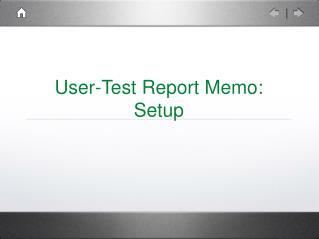 User-Test Report Memo:  Setup