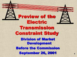 Preview of the Electric Transmission Constraint Study