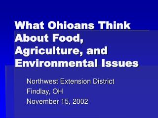 What Ohioans Think About Food, Agriculture, and Environmental Issues