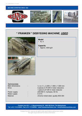 """""""FRANKEN"""" DEBYSSING MACHINE,  USED"""