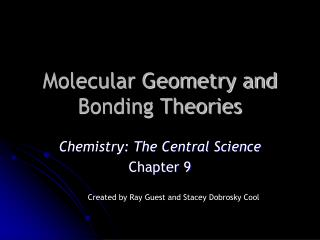 Molecular Geometry and Bonding Theories