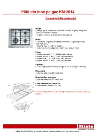 Design  Plită pe gaz autonomă, pe suprafaţă din inox, cu grilaje detaşabile