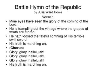 Battle Hymn of the Republic by Julia Ward Howe