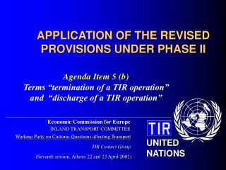 APPLICATION OF THE REVISED PROVISIONS UNDER PHASE II