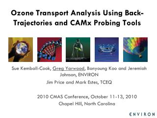 Ozone Transport Analysis Using Back-Trajectories and CAMx Probing Tools