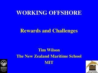 WORKING OFFSHORE