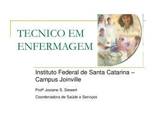 TECNICO EM ENFERMAGEM