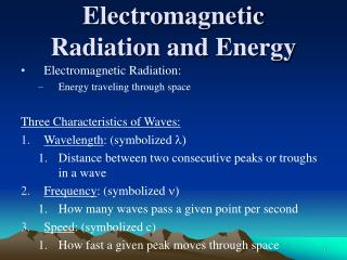 Electromagnetic  Radiation and Energy