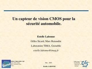 Un capteur de vision CMOS pour la s�curit� automobile.