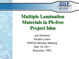 Multiple Lamination Materials in Pb-free Project Idea