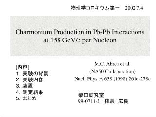 Charmonium Production in Pb-Pb Interactions  at 158 GeV/c per Nucleon
