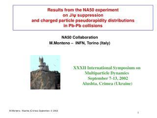 NA50 Collaboration M.Monteno –  INFN, Torino (Italy)