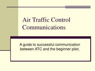 Air Traffic Control Communications