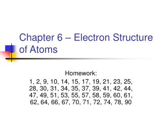 Chapter 6   Electron Structure of Atoms