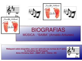 """BIOGRAFIAS MÚSICA - """"SAIBA"""" (Arnaldo Antunes)"""