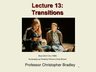 Lecture 13: Transitions