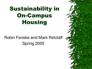 Sustainability in On-Campus Housing