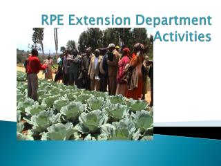 RPE Extension Department Activities