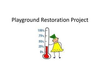 Playground Restoration Project