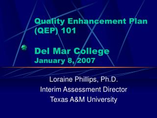 Quality Enhancement Plan QEP 101  Del Mar College January 8, 2007