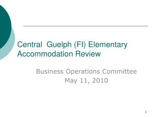 Central  Guelph (FI) Elementary Accommodation Review