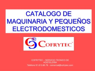 CATALOGO DE MAQUINARIA Y PEQUE�OS ELECTRODOMESTICOS