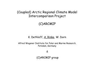 (Coupled) Arctic Regional Climate Model Intercomparison Project