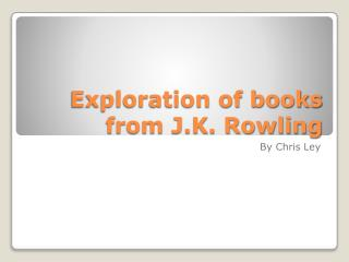 Exploration of books from J.K. Rowling