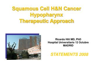 Squamous Cell H&N Cancer Hypopharynx Therapeutic Approach