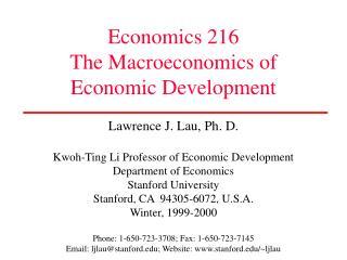 Economics 216 The Macroeconomics of Economic Development