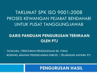 Taklimat spk iso 9001:2008 proses kewangan PEJABAT BENDAHARI UNTUK PUSAT TANGGUNGJAWAB