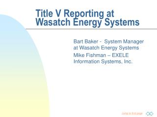 Title V Reporting at Wasatch Energy Systems
