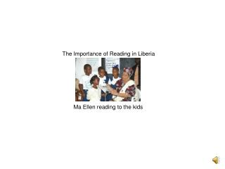 The Importance of Reading in Liberia