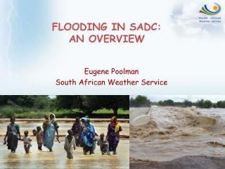 FLOODING IN SADC:  AN OVERVIEW