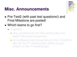 Misc. Announcements
