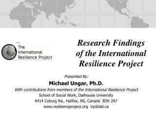 Research Findings of the International Resilience Project