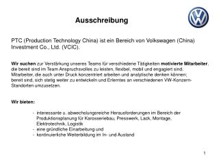 PTC (Production Technology China) ist ein Bereich von Volkswagen (China)
