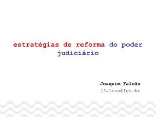 estratégias de reforma  do poder judiciário