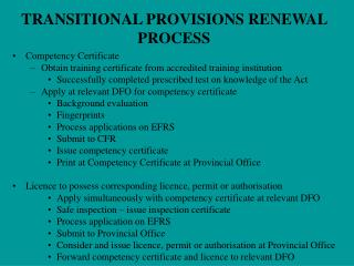 TRANSITIONAL PROVISIONS RENEWAL PROCESS