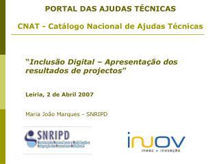 PORTAL DAS AJUDAS TÉCNICAS CNAT - Catálogo Nacional de Ajudas Técnicas