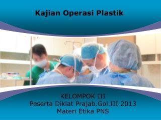 Kajian  Operasi Plastik
