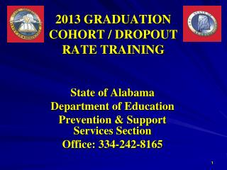 2013 GRADUATION COHORT / DROPOUT RATE TRAINING