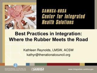 Best Practices in Integration:  Where the Rubber Meets the Road