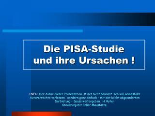 Die PISA-Studie  und ihre Ursachen
