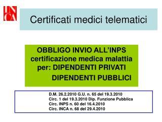 Certificati medici telematici