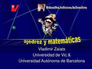 Vladimir Zaiats Universidad de Vic  Universidad Aut noma de Barcelona