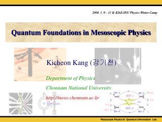 Quantum Foundations in Mesoscopic Physics